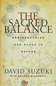 "Cover of ""The Sacred Balance: Rediscoveri..."