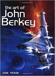 The Art of John Berkey (Paper Tiger): Jane Frank ...