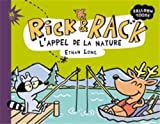 Rick & Rack. L'appel de la nature