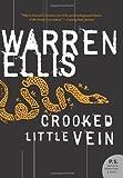 Crooked Little Vein (P.S.)