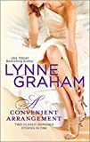 A Convenient Arrangement: The Italian's Wife\The Spanish Groom (Harlequin Feature Author)