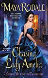 Chasing Lady Amelia: Keeping Up with the Cavendishes by Maya Rodale