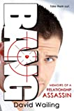Bang (Memoirs of a Relationship Assassin Book 1)