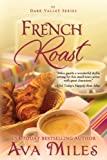 French Roast (Dare Valley Series, Book 2)