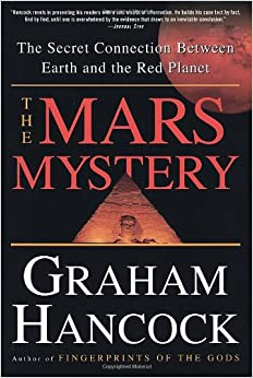 The Mars Mystery: The Secret Connection Between Earth and ...