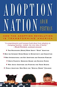"Cover of ""Adoption Nation: How the Adopti..."