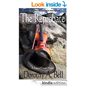 Dorothy Bell, The Reprobate, historical western romance