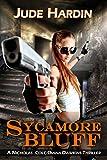SYCAMORE BLUFF (Prequel to THE JACK REACHER FILES: ANNEX 1) (A Nicholas Colt Thriller Book 8)
