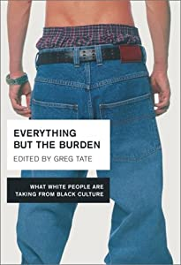 "Cover of ""Everything But the Burden: What..."