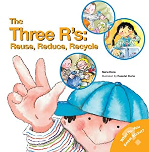 """Cover of """"The Three R's: Reuse, Reduce, R..."""