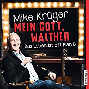 Mein Gott, Walther Hörbuch
