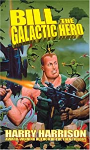 "Cover of ""Bill The Galactic Hero"""