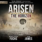 The Horizon: Arisen, Book 6 | [Michael Stephen Fuchs, Glynn James]