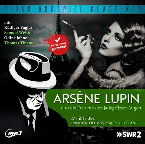 Maurice Leblanc - Arsène Lupin und die Frau mit den jadegrünen Augen (pidax)