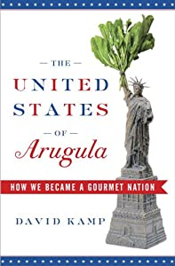"Cover of ""The United States of Arugula: H..."