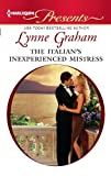 The Italian's Inexperienced Mistress (Harlequin Presents)