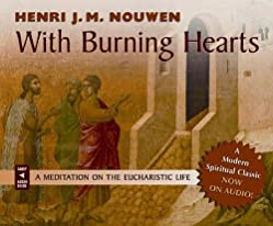"""Cover of """"With Burning Hearts: A Meditati..."""