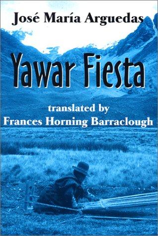 Cheapest copy of Yawar Fiesta by Jose Maria Arguedas ...