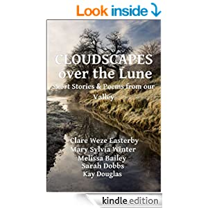 Cloudscapes over the Lune: Poems & Stories from Our Valley