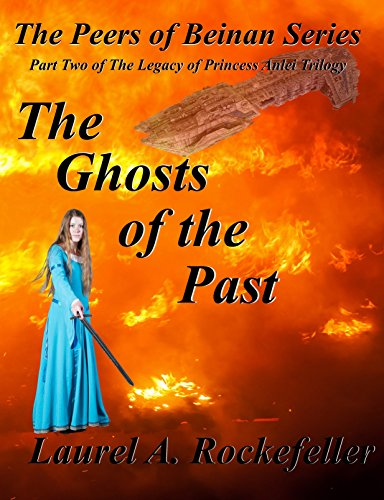 The Ghosts of the Past (The Peers of Beinan Book 2)