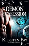 Demon Possession (Shadow Quest Book 1)