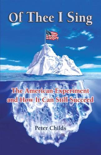 Of Thee I Sing: The American Experiment and How It Can Still Succeed
