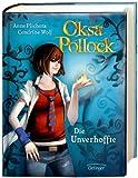 Oksa Pollock. Die Unverhoffte