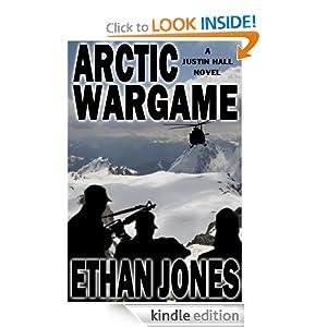 Arctic Wargame (A Justin Hall Novel)