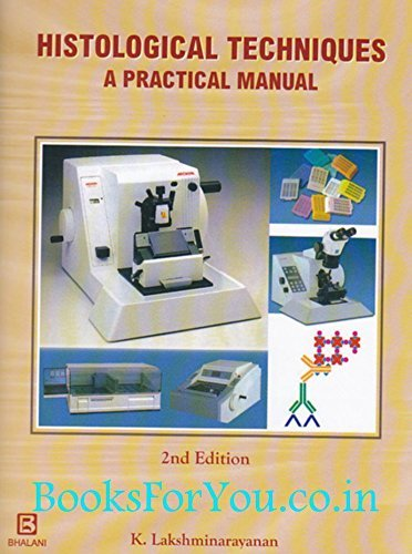 Histological Techniques - A Practical Manual