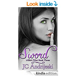 Sword: Allie's War, Book Three