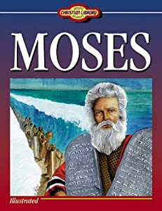 "Cover of ""Moses (Young Readers Christian ..."