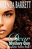 Dear Mystery Guy (Magnolia Sisters Book 1)