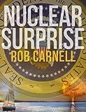 Nuclear Surprise