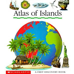 Atlas of Islands (First Discovery Book)