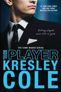 The Player (The Game Maker Series) (Volume 3)