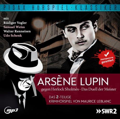 Maurice Leblanc - Arsène Lupin gegen Herlock Sholmès (pidax)