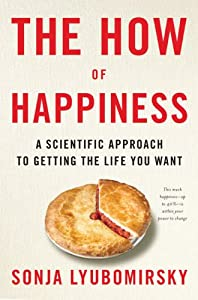 "Cover of ""The How of Happiness: A Scienti..."