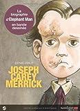 Joseph Carey Merrick, l'homme-éléphant