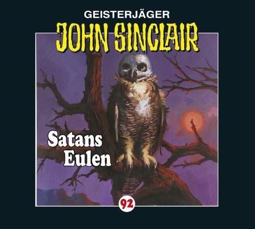 John Sinclair (92) Satans Eulen (Lübbe Audio)