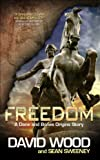 Freedom: A Dane and Bones Origins Story (Dane Maddock Origins Book 1)