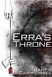 Erra's Throne: Column One (Erra's Throne, Tablet One Book 1)