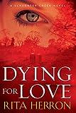 Dying for Love (A Slaughter Creek Novel)