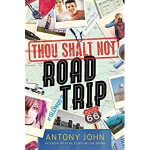 Thou Shalt Not Road Trip