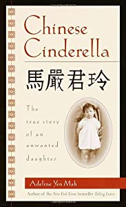 """Cover of """"Chinese Cinderella: The True St..."""
