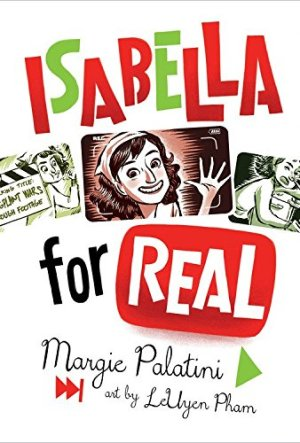 Isabella for Real by Margie Palatini | Featured Book of the Day | wearewordnerds.com
