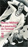 La poursuite de l\'amour par Nancy Mitford