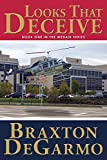 Looks That Deceive: A Medical Thriller (MedAir Series Book 1)