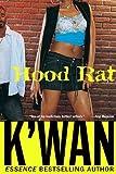 Hood Rat: A Novel