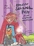 Chroniques de Lipton-les-baveux, Tome 3 : Monsieur Schnock Polly et les cristaux maléfiques par Andy Stanton