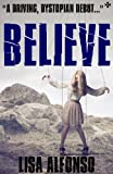 Believe (Young Adult Blockbusters)